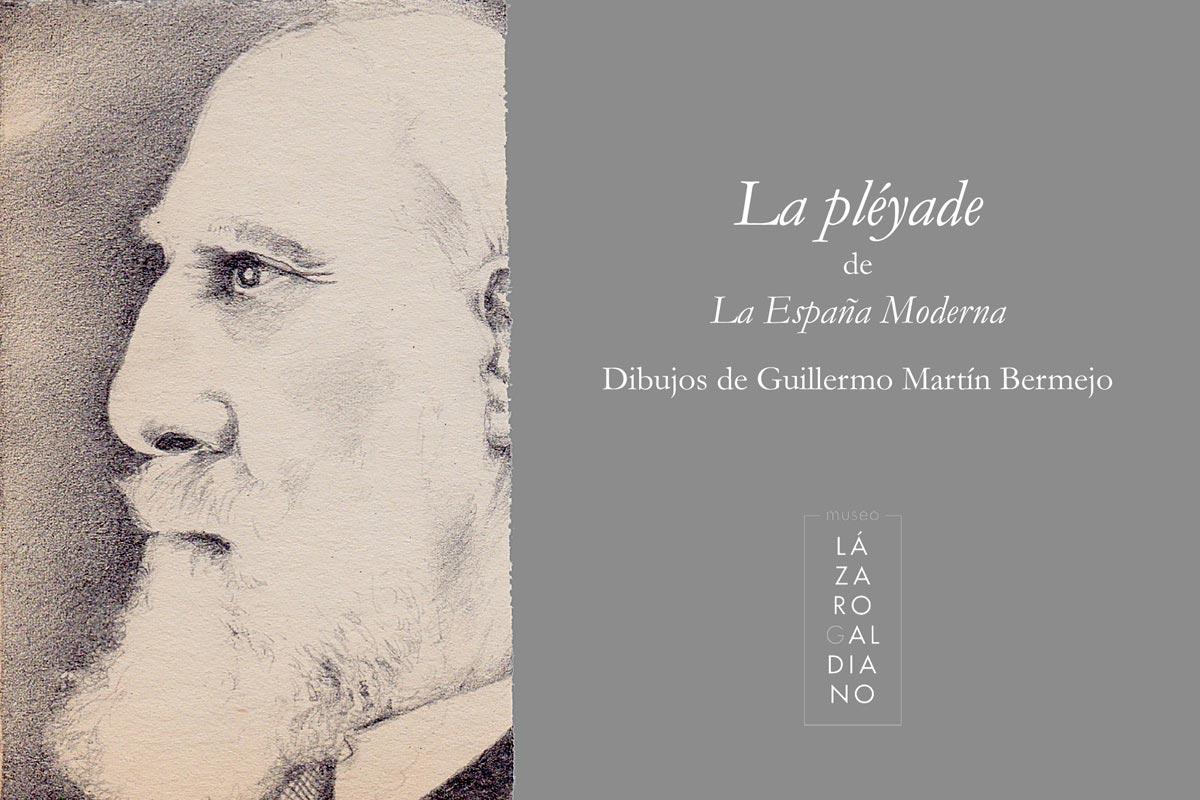 Guillermo Martin Bermejo: La Pleyade de la Espana Moderna at Museo Lazaro Galdiano