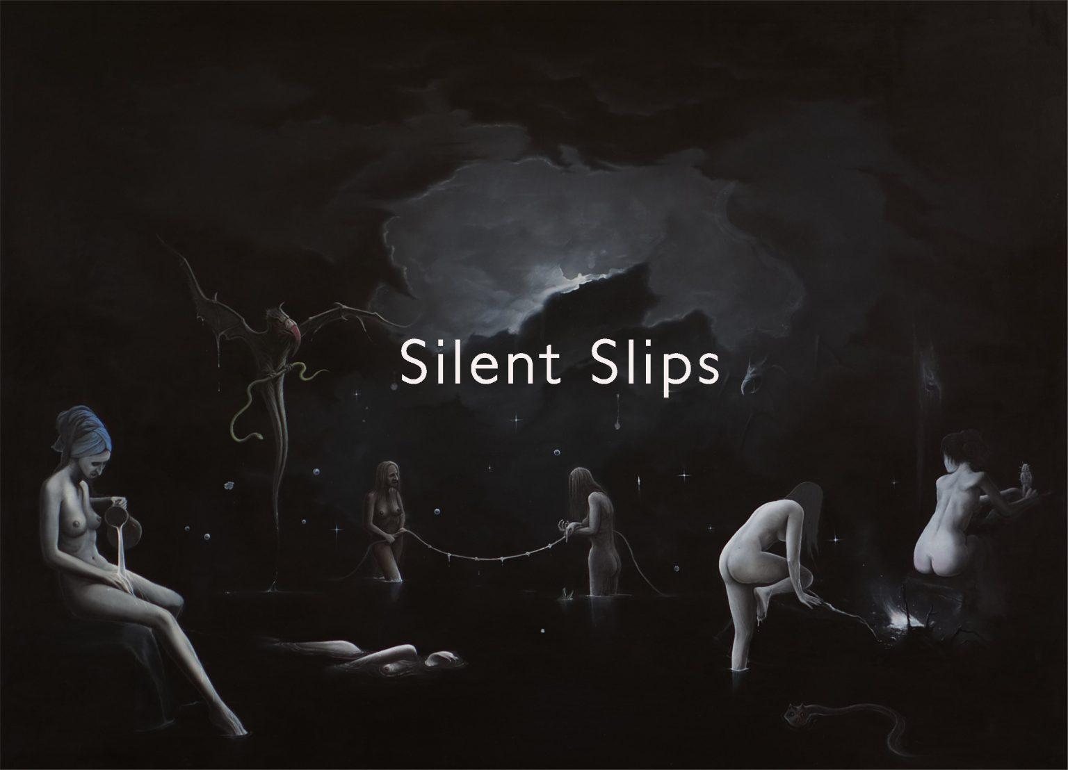 New Videos: Silent Slips