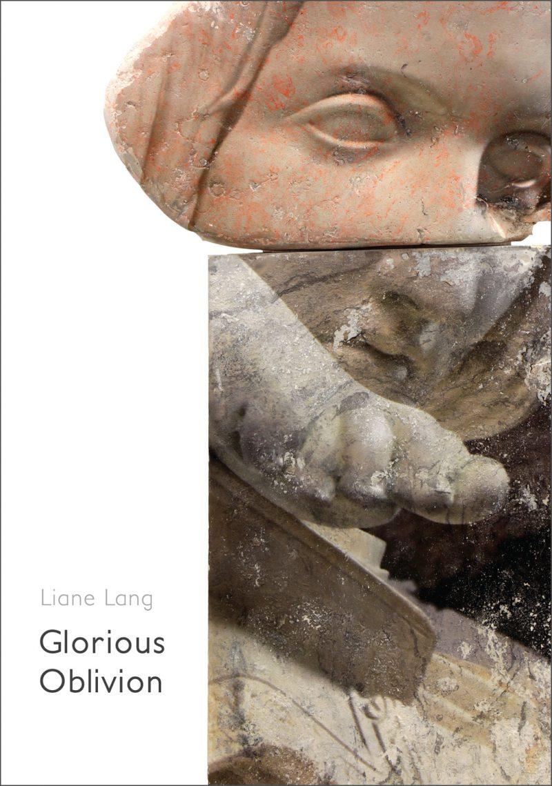 Liane Lang  | Glorious Oblivion – Exhibition Catalogue